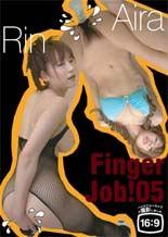 Finger Job! 05 若菜りん/早乙女愛良